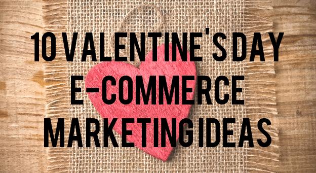 ecommerce debes aplicar para San Valentín