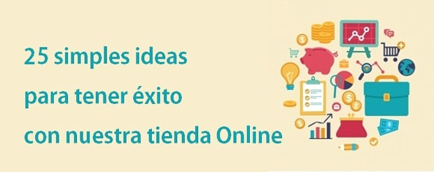 25 ideas para un ecommerce efectivo